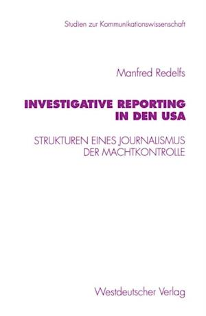 Investigative Reporting in den USA