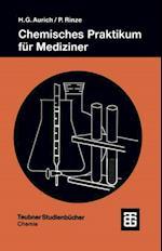 Chemisches Praktikum fur Mediziner (Teubner Studienbucher Chemie)