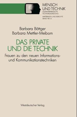 Das Private und die Technik af Barbara Mettler-Meibom