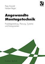 Angewandte Montagetechnik (Studium Technik)