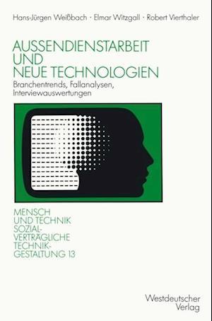 Auendienstarbeit und neue Technologien af Elmar Witzgall, Robert Vierthaler