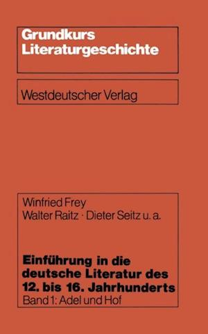 Einfuhrung in die deutsche Literatur des 12. bis 16. Jahrhunderts