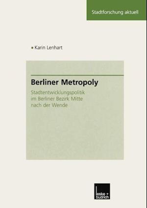 Berliner Metropoly af Karin Lenhart