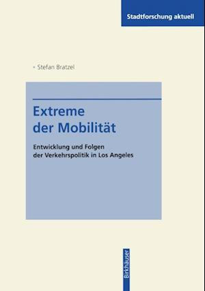 Extreme der Mobilitat