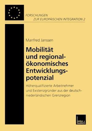 Mobilitat und regionalokonomisches Entwicklungspotenzial af Manfred Janssen