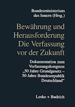 Bewahrung Und Herausforderung Die Verfassung VOR Der Zukunft af Bundesministerium Des Innern, Informations- Und, Informations- Und