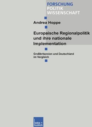 Europaische Regionalpolitik und ihre nationale Implementation af Andrea Hoppe