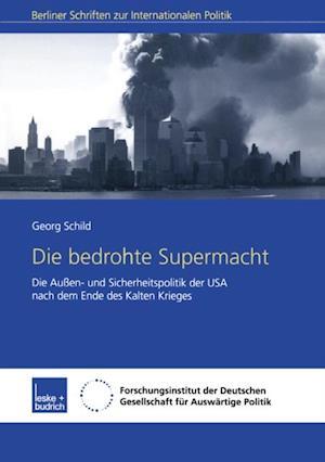 Die bedrohte Supermacht af Joachim Schild
