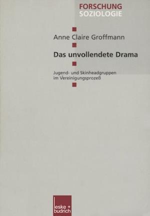 Das unvollendete Drama af Anne Claire Groffmann