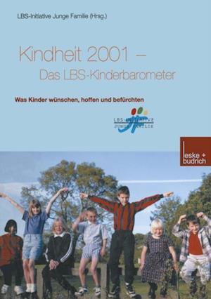 Kindheit 2001 Das LBS-Kinderbarometer