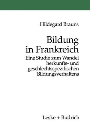 Bildung in Frankreich af Hildegard Brauns