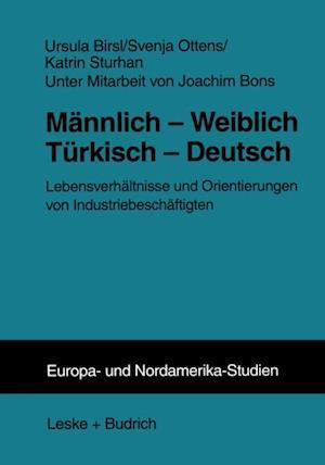 Mannlich - Weiblich Turkisch - Deutsch af Ursula Birsl, Katrin Sturhan, Svenja Ottens