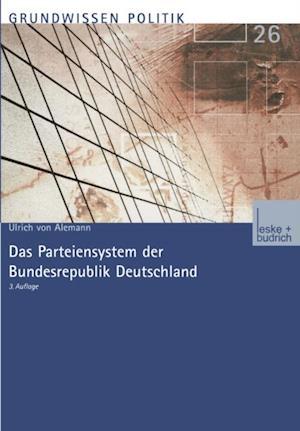 Das Parteiensystem der Bundesrepublik Deutschland af Ulrich Alemann