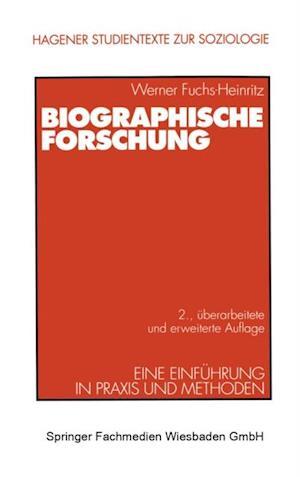 Biographische Forschung af Werner Fuchs-Heinritz