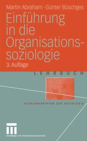 Einfuhrung in die Organisations-soziologie