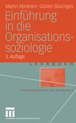 Einfuhrung in die Organisations-soziologie af Martin Abraham, Gunter Buschges