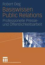 Basiswissen Public Relations af Robert M. Deg