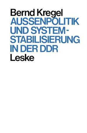 Auenpolitik und Systemstabilisierung in der DDR