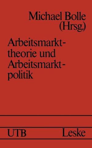 Arbeitsmarkttheorie und Arbeitsmarktpolitik