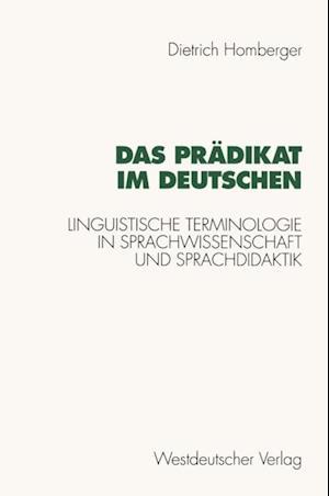 Das Pradikat im Deutschen af Dietrich Homberger