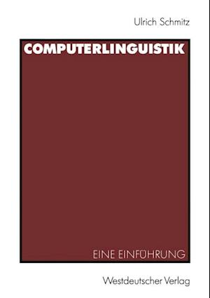 Computerlinguistik af Ulrich Schmitz