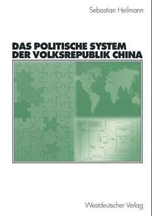 Das politische System der Volksrepublik China af Sebastian Heilmann
