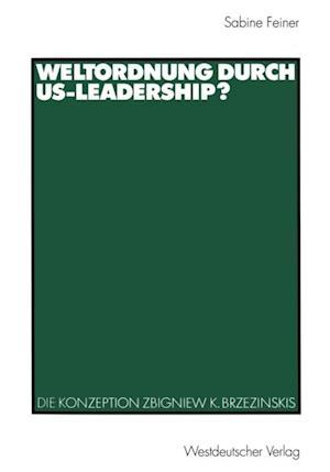 Weltordnung durch US-Leadership?