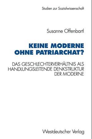 Keine Moderne ohne Patriarchat?
