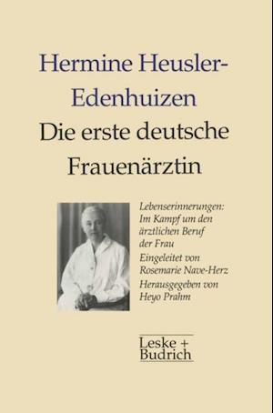 Die erste deutsche Frauenarztin Lebenserinnerungen