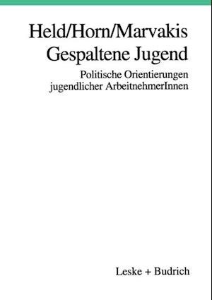 Gespaltene Jugend af Josef Held, Athanasios Marvakis, Hans-Werner Horn