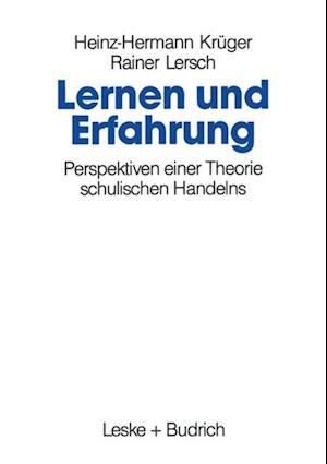 Lernen und Erfahrung af Heinz-Hermann Kruger, Rainer Lersch