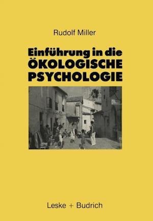 Einfuhrung in die Okologische Psychologie af Rudolf Miller