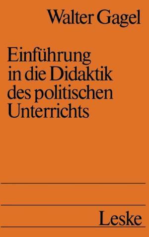 Einfuhrung in die Didaktik des politischen Unterrichts