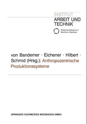 Anthropozentrische Produktionssysteme