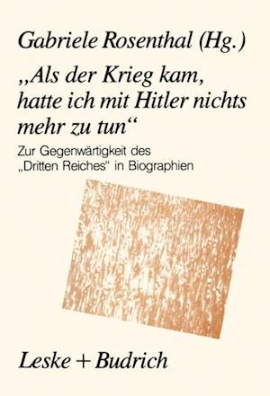 Als der Krieg kam, hatte ich mit Hitler nichts mehr zu tun'