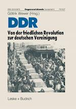 Ddr -- Von Der Friedlichen Revolution Zur Deutschen Vereinigung