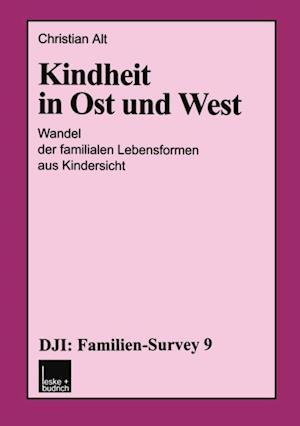 Kindheit in Ost und West af Christian Alt
