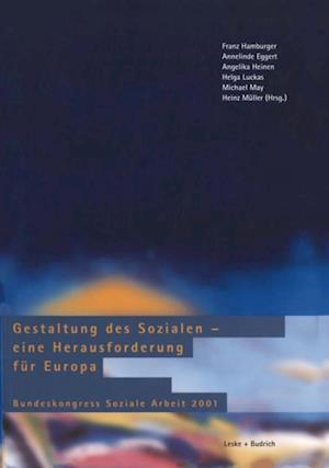 Gestaltung des Sozialen - eine Herausforderung fur Europa