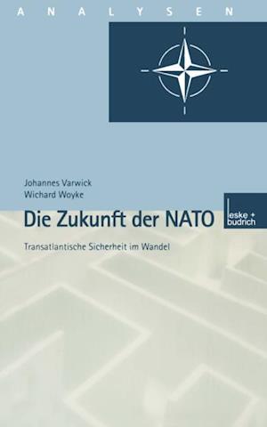 Die Zukunft der NATO af Johannes Varwick