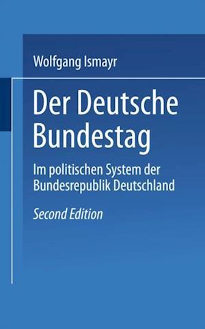 Der Deutsche Bundestag im politischen System der Bundesrepublik Deutschland af Wolfgang Ismayr