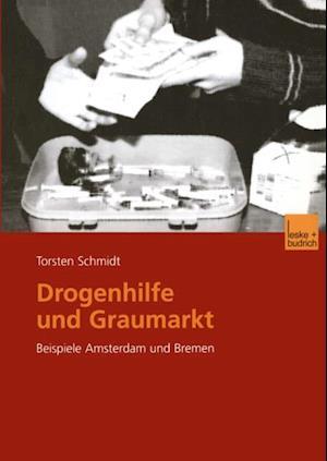 Drogenhilfe und Graumarkt af Torsten Schmidt