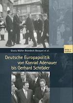 Deutsche Europapolitik von Konrad Adenauer bis Gerhard Schroder af Gisela Muller-brandeck-bocquet, Corina Schukraft, Nicole Leuchtweis