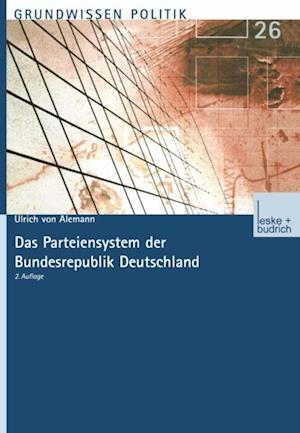 Das Parteiensystem der Bundesrepublik Deutschland af Ulrich von Alemann