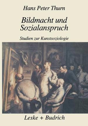 Bildmacht und Sozialanspruch af Hans Peter Thurn