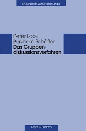 Das Gruppendiskussionsverfahren af Peter Loos, Burkhard Schaffer