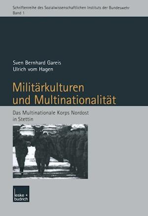 Militarkulturen und Multinationalitat