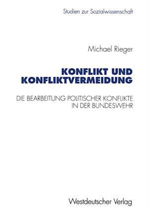 Konflikt und Konfliktvermeidung af Michael Rieger