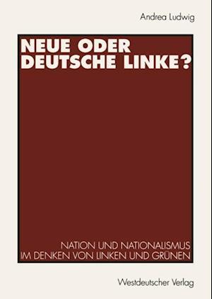 Neue oder Deutsche Linke?