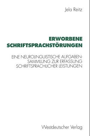 Erworbene Schriftsprachstorungen af Jela Reitz