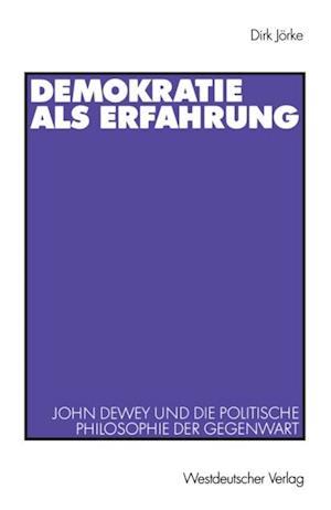 Demokratie als Erfahrung af Dirk Jorke